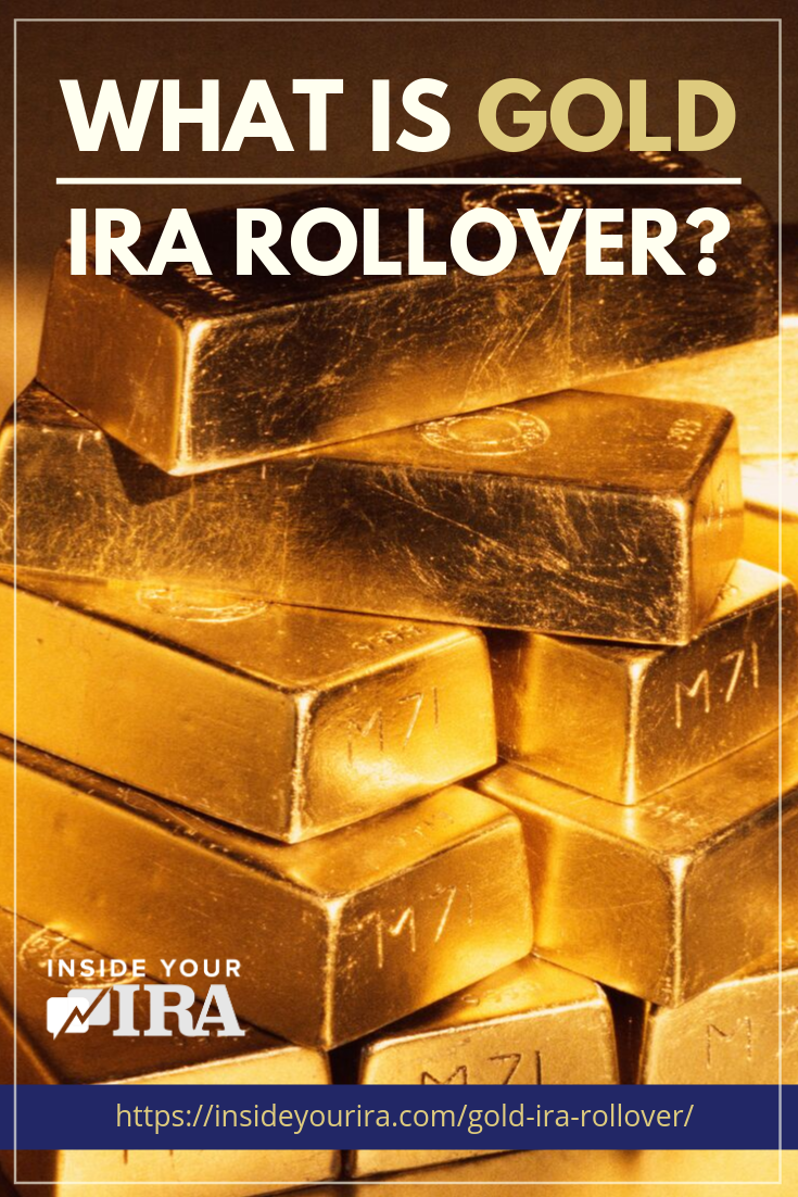 What Is Gold IRA Rollover? | Inside Your IRA https://www.insideyourira.com/gold-ira-rollover/