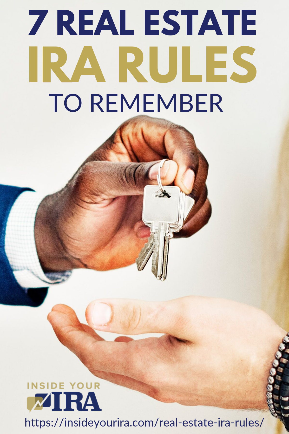 7 Real Estate IRA Rules To Remember | Inside Your IRA https://www.insideyourira.com/real-estate-ira-rules/