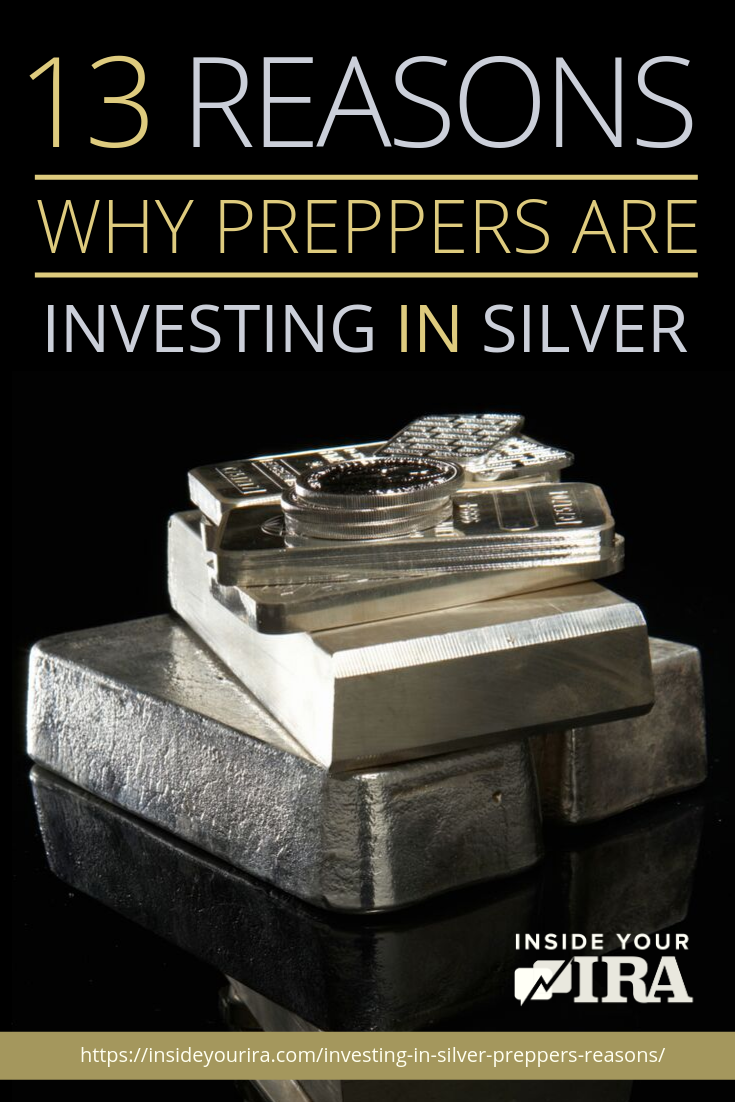13 Reasons Why Preppers Are Investing In Silver | Inside Your IRA https://www.insideyourira.com/investing-in-silver-preppers-reasons/