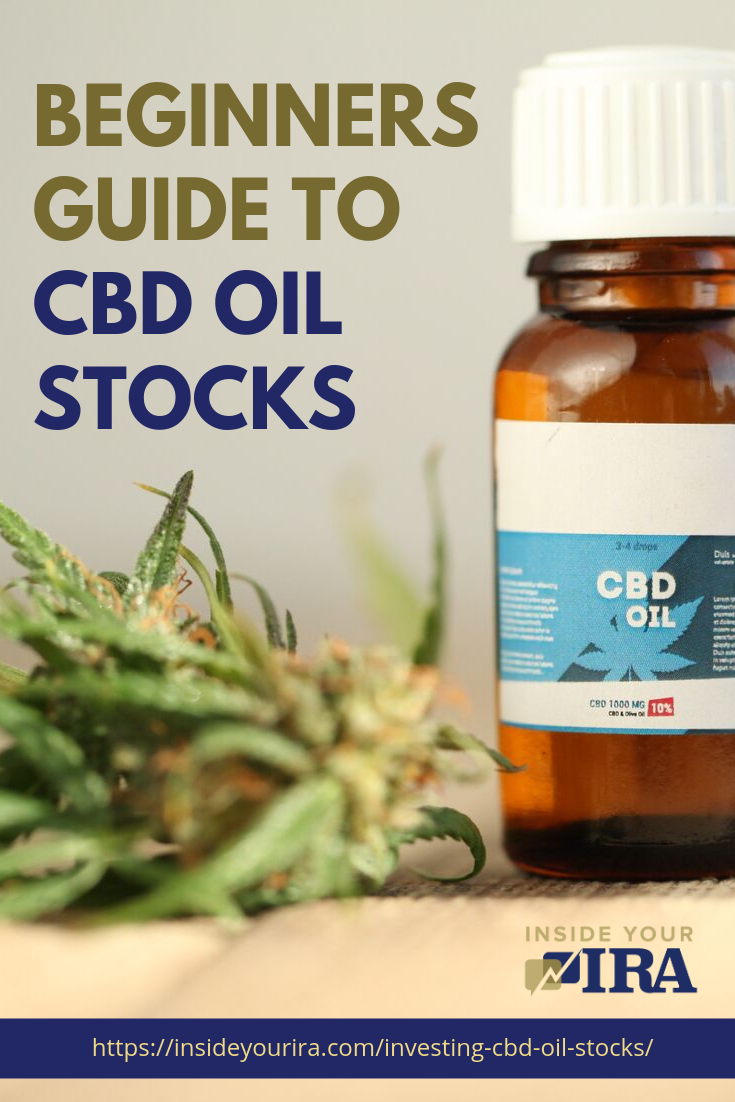 Is Investing In CBD Oil Stocks Beneficial? [INFOGRAPHIC] | Inside Your IRA https://www.insideyourira.com/investing-cbd-oil-stocks/